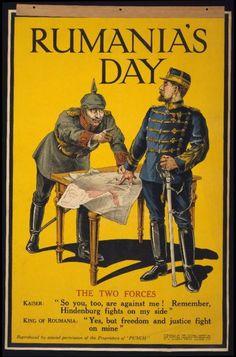 Din revista englezească Punch. Kaiserul: Şi tu eşti împotriva mea? Nu uita că Hindenburg luptă de partea mea. Regele României: Da, dar libertatea şi dreptatea luptă de partea mea.