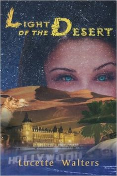 Light of the Desert: Lucette Walters: 9781425977481: Amazon.com: Books