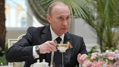 Putin is having tea
