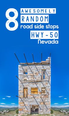 8 awesomly random road side stops - road trip hwy-50 nevada - Pinterest Feature