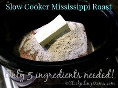 Slow Cooker Mississippi Roast - only 5 ingredients needed!