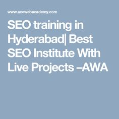 SEO training in Hyderabad Seo Training, Best Seo, Big Data, Hyderabad, Online Courses, Live, Projects, Log Projects, Blue Prints