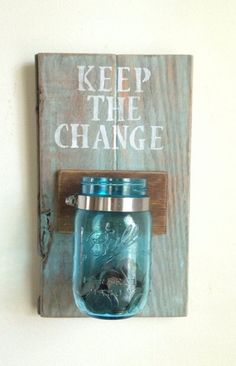 KEEP THE CHANGE Laundry room decor by shoponelove on Etsy. Would be an easy DIY and a really great idea for my laundry room Sharpie Crafts, Diy Crafts, Change Jar, Diy Home Decor, Room Decor, Wall Decor, Ideias Diy, Deco Design, Do It Yourself Home
