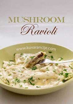 Ravioli sa gljivama - Kuvarancije Mushroom Ravioli, Risotto, Spaghetti, Stuffed Mushrooms, Cooking Recipes, Pasta, Ethnic Recipes, Food, Essen