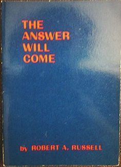 The Answer Will Come by Robert A. Russell http://www.amazon.com/dp/0875164404/ref=cm_sw_r_pi_dp_2j5tvb109C856