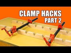 (1) 5 Quick Clamp Hacks #2 - Woodworking Tips and Trick - YouTube #woodworkingtips