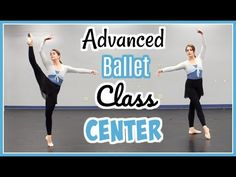 Advanced Ballet Class - Center | Kathryn Morgan - YouTube