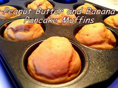 My So-Called (Mommy) Life: Peanut Butter & Banana Pancake Muffins