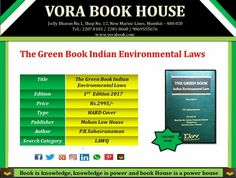 Title - The Green Book Environmental Laws  Author - P. B. Sahasranaman  Publisher - Mohan law House  1st edition 2017  Price - Rs.2995/- #vorabookhouse #books #law #green #indian #environmental #online