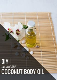 DIY Natural SPF Coconut Body Oil - Hello Glow