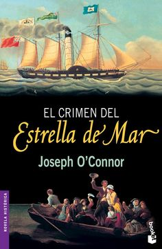 El crimen del Estrella de Mar - Joseph O'Connor