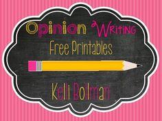 WRITE ON!   With the implementation of the Common Core standards, firsties must now write an opinion piece!  These printables are perfect to use when your students choose their own topic or after reading a mentor text!   Thanks for taking a look!   Please stop by my blog, Castles and Crayons, {http://castlesandcrayons.blogspot.com} for freebies and fun! :) Kelli