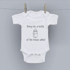 Hilariously Cute Onesie - Bottle of the House White