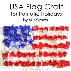 tissue paper flag. benson would love to make this