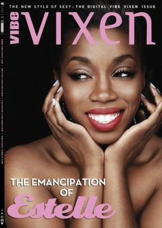 """Estelle seems too sweet and down to earth to be properly labeled a """"vixen,"""" but judging by how foxy she looks on this month's cover of Vibe Vixen… Pretty Black Girls, Beautiful Black Women, Beautiful Images, Beautiful Things, Vibe Magazine, Black Celebrities, Celebs, She Song, Music Photo"""