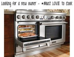 Thermador-Ultimate...go to Thermador on FB and enter their contest to win this ultimate stove and a trip to Paris!!