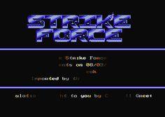 [CSDb] - Strike Force Intro by Strike Force (1988)
