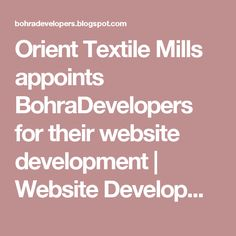Orient Textile Mills appoints BohraDevelopers for their website development | Website Development,SEO Consultant,Custom CMS,E-commerce Solutions in Karachi- BohraDevelopers