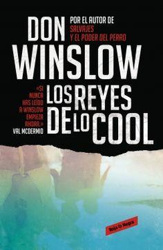 """""""Los Reyes de lo Cool"""" de Don Winslow (Roja & Negra)"""