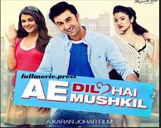 Ae Dil Hai Mushkil is new movie in 2016 hindi film. Ae Dil Hai Mushkil Movie Full Download MKV. Ae Dil Hai Mushkil Movie Full Download DvDRip. Ae Dil Hai Mushkil is a upcoming hindi bollywood romantic and dramatic movie. Watch Ae Dil Hai Mushkil Movie Full HD 720p. A movie directed by karan johar and written by karan johar in this film. The film produced by Hiroo Yash Johar and Karan Johar. Download Ae Dil Hai Mushkil Movie Full Watch Dailymotion. The film banner production most populer…