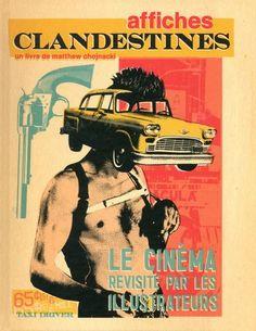 Critique livre/ Affiches clandestines - le cinéma révisité par les illustrateurs, disponible en librairie via les éditions Akileos