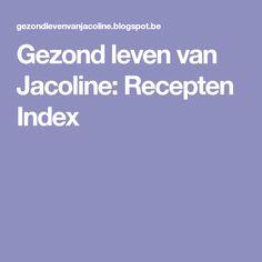 Gezond leven van Jacoline: Recepten Index