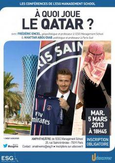 """""""A quoi joue le Qatar ?"""" Conférence à l'école de commerce ESG Management School le mardi 5 mars 2013 - www.esgms.fr"""