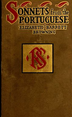 'Sonnets from the Portuguese' by Elizabeth Barrett Browning. Duffield & Co.; New York, 1909
