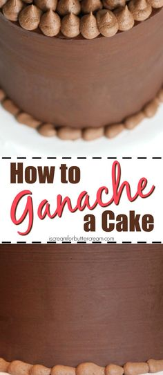 How to Ganache a Cake Pinterest