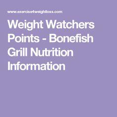 Weight Watchers Points - Bonefish Grill Nutrition Information