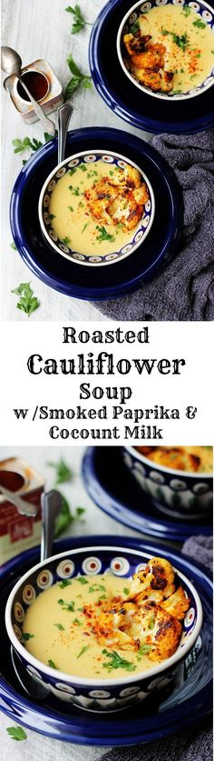Roasted Cauliflower Soup with Smoked Paprika & Coconut Milk is a very flavorful and comforting soup. Spanish smoked paprika adds a little spice while coconut milk smooths it down to create a perfect balance.