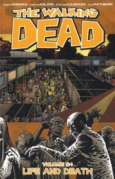 The Walking Dead Volume 24: Life and Death (Walking Dead Tp) by Robert Kirkman http://www.amazon.com/dp/1632154021/ref=cm_sw_r_pi_dp_u3Hpwb1DPKAS5