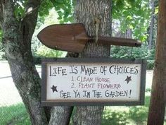 Choices garden sign