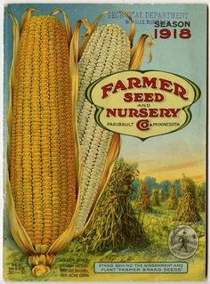 Stand Behind The Government And Plant Farmer Brand Seeds Is Admonishment On 1918 Cover Of Seed Nursery Catalog In Light Wwi