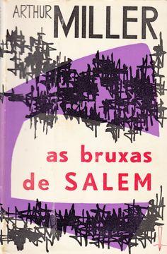 "Arthur Miller, ""As Bruxas de Salem""."