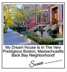 "In my current SB Journal entry ""Decorating A Dreamhouse,"" I'm imagining that I'm living in a vintage, Victorian-style, brownstone,like this one, in Boston's Back Bay.  Lovin' It!#victorian_style, #boston_back_bay, #decorate_dreamhouse_boston_back_bay"