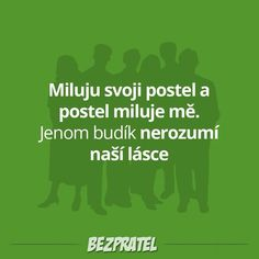 postel a budík Jokes Quotes, Funny Quotes, Funny Memes, Weird Words, Story Quotes, Motto, True Stories, Sarcasm, Haha