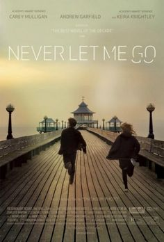 Never Let Me Go - by Kazuo Ishiguro