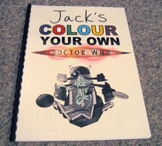 The Cover For A Personalised Colour Your Own Doctor Who Colouring Book Made My Young Cousin As Xmas Present Has 17 Pages W