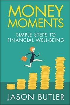 Money Moments Simple Steps To Financial Wellbeing Reading Online, Books Online, Jason Butler, Audiobooks, Wellness, In This Moment, Money, Digital, Simple