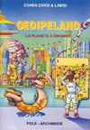Oedipeland : la planète à énigmes.  Imaginée par Gérard Cohen-Zardi et dessinée par Labidi, cette BD permet de s'initier sans connaissances préalables aux arcanes de la logique formelle grâce à des énigmes étonnantes. ...