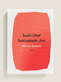 Sushi Chef Sukiyabashi Jiro by Peter Mendelsund Typography Images, Typography Inspiration, Graphic Design Inspiration, The Help Book, Up Book, Ex Libris, Sukiyabashi Jiro, Nova Jersey, Design Observer