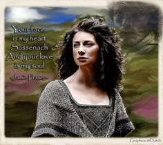 Your face is my heart Sassenach