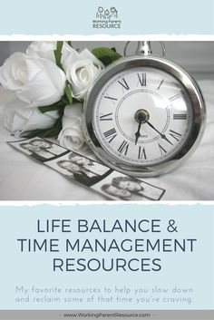 Here are my favorite resources to help working moms and dads slow down and reclaim some of that time you've been craving. Working Mom Tips, Working Mother, Time Management Tips, Stress Management, Overwhelmed Mom, Parent Resources, Marriage And Family, Parenting, Mom Schedule