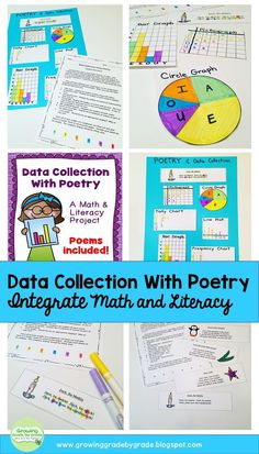 Students will have fun learning about poetry AND collecting data on the vowels found in each one! A great way to integrate math and reading! https://www.teacherspayteachers.com/Product/Poetry-and-Data-Collection-A-Math-and-Literacy-Project-273076