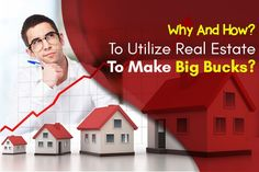 Why And How To Utilize Real Estate To Make Big Bucks? Real Estate, Big, Business, How To Make, Real Estates, Store, Business Illustration