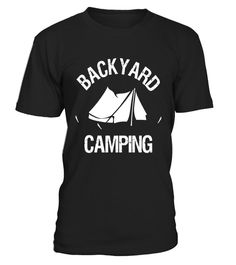 "# Backyard Camping T Shirts - Limited Edition .  Special Offer, not available in shops      Comes in a variety of styles and colours      Buy yours now before it is too late!      Secured payment via Visa / Mastercard / Amex / PayPal      How to place an order            Choose the model from the drop-down menu      Click on ""Buy it now""      Choose the size and the quantity      Add your delivery address and bank details      And that's it!      Tags: Backyard camping is for people and…"