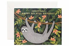 Sloth Belated Birthday Card | Moorea Seal