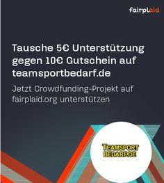 Für 5,-€ in eine Crowdfunding Projekt auf fairplaid.org kannst Du Dir jetzt einen 10,-€ teamsportbedarf.de Gutschein eintauschen!   #Gutschein Details http://goo.gl/oz9meR #fairplaid #Crowdfunding #Sport