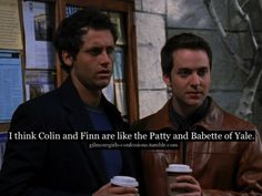 Yep... I would have loved to see Rory hang more with them without Logan around. I absolutely love Colin and Finn!
